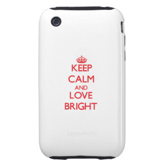 Keep calm and love Bright Tough iPhone 3 Cover