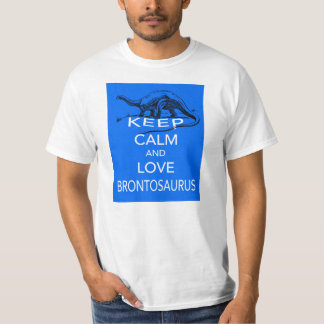 Keep Calm and Love Brontosaurus dinosaur design T-shirt