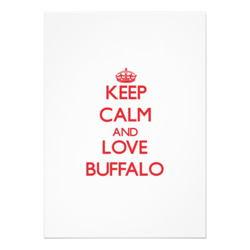 Keep Calm and Love Buffalo Custom Invite