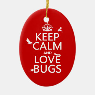 Keep Calm and Love Bugs (any background color) Christmas Ornament
