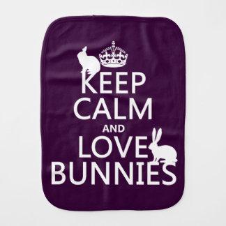 Keep Calm and Love Bunnies - all colors Burp Cloth