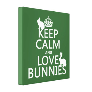 Keep Calm and Love Bunnies - all colors Canvas Print