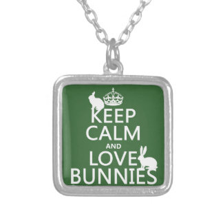 Keep Calm and Love Bunnies - all colors Silver Plated Necklace