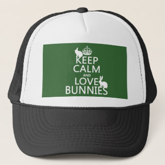 Keep Calm and Love Bunnies - all colors Trucker Hat