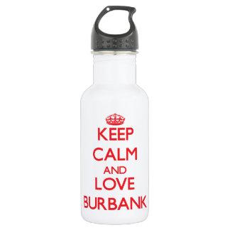 Keep Calm and Love Burbank 532 Ml Water Bottle