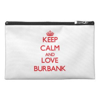 Keep Calm and Love Burbank Travel Accessories Bags