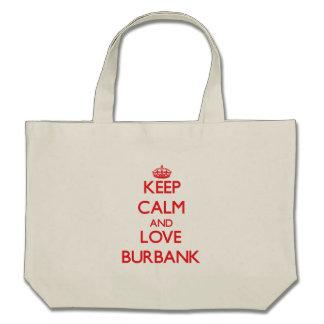 Keep Calm and Love Burbank Bag