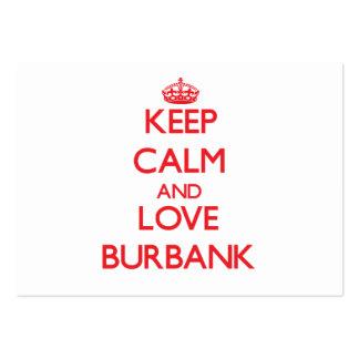 Keep Calm and Love Burbank Business Card Templates