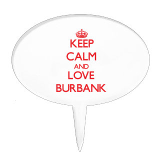 Keep Calm and Love Burbank Cake Toppers