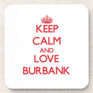 Keep Calm and Love Burbank Drink Coaster