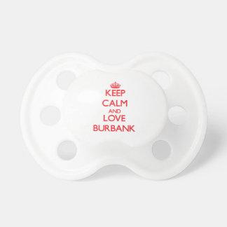 Keep Calm and Love Burbank Baby Pacifier