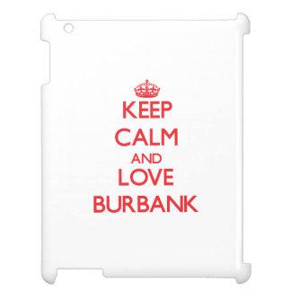 Keep Calm and Love Burbank iPad Case
