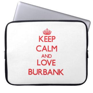 Keep Calm and Love Burbank Computer Sleeves
