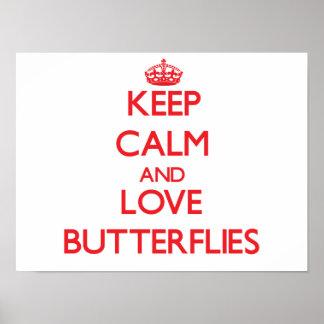 Keep calm and love Butterflies Poster