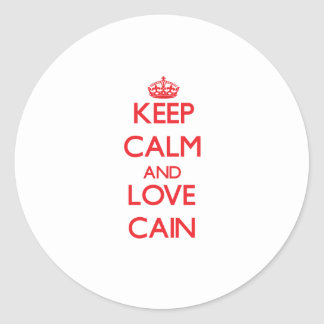Keep calm and love Cain Round Sticker