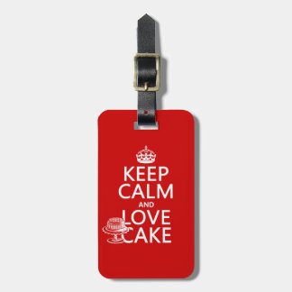 Keep Calm and Love Cake Luggage Tag