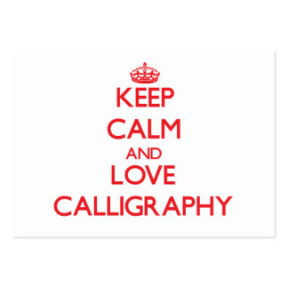 Keep calm and love Calligraphy Business Cards