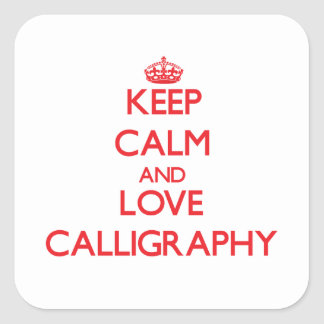 Keep calm and love Calligraphy Sticker