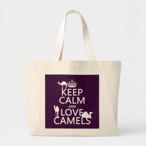 Keep Calm and Love Camels (all colors) Tote Bag