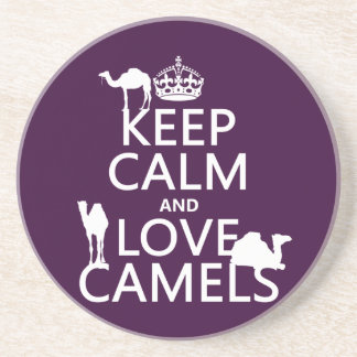 Keep Calm and Love Camels (all colors) Coaster