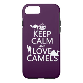 Keep Calm and Love Camels (all colors) iPhone 8/7 Case