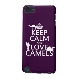 Keep Calm and Love Camels (all colors) iPod Touch (5th Generation) Cover