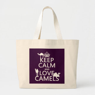 Keep Calm and Love Camels (all colors) Large Tote Bag