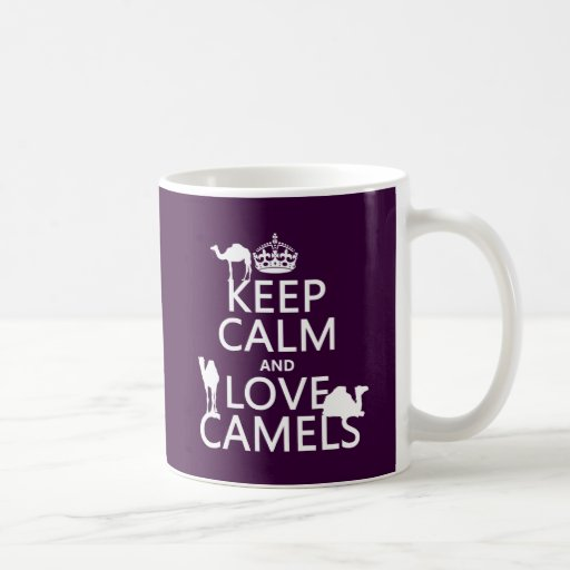 Keep Calm and Love Camels (all colors) Mugs