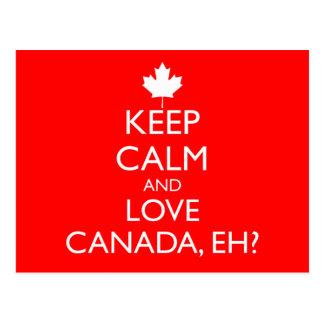 KEEP CALM AND LOVE CANADA, EH? POSTCARD