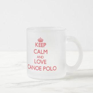 Keep calm and love Canoe Polo Mugs