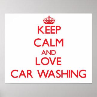 Keep calm and love Car Washing Print