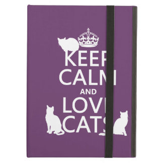 Keep Calm and Love Cats (in any color) iPad Air Cover