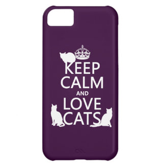 Keep Calm and Love Cats (in any color) iPhone 5C Case