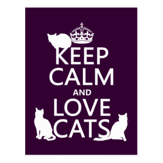 Keep Calm and Love Cats (in any color) Postcard