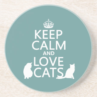Keep Calm and Love Cats Sandstone Coaster
