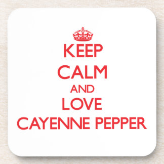 Keep calm and love Cayenne Pepper Drink Coasters