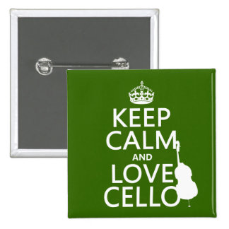 Keep Calm and Love Cello (any background color) 15 Cm Square Badge