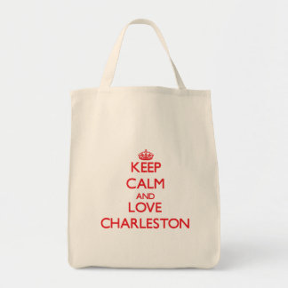 Keep Calm and Love Charleston Tote Bag