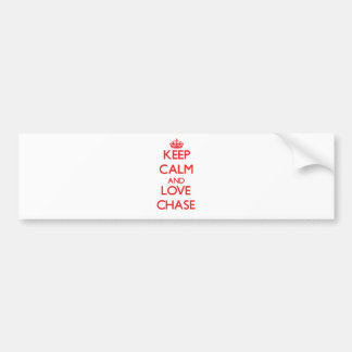 Keep calm and love Chase Bumper Stickers