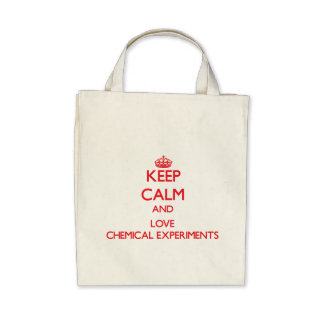 Keep calm and love Chemical Experiments Tote Bags
