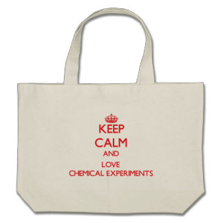 Keep calm and love Chemical Experiments Bag