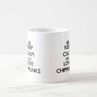 Keep calm and Love Chipmunks Coffee Mugs