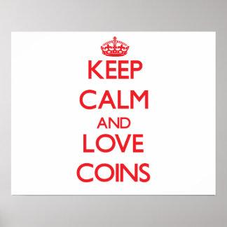 Keep calm and love Coins Print