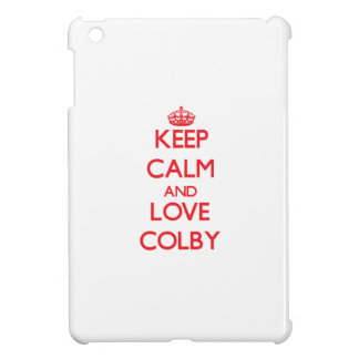 Keep Calm and Love Colby Case For The iPad Mini