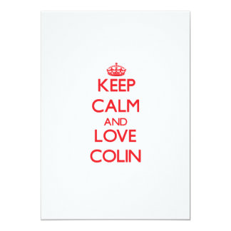 Keep Calm and Love Colin 13 Cm X 18 Cm Invitation Card