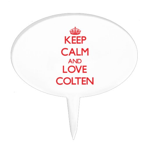 Keep Calm and Love Colten Cake Pick