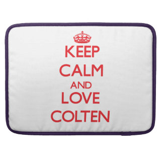 Keep Calm and Love Colten Sleeve For MacBook Pro