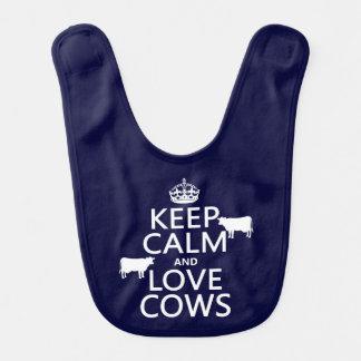 Keep Calm and Love Cows (all colors) Bib