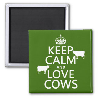Keep Calm and Love Cows (all colors) Square Magnet