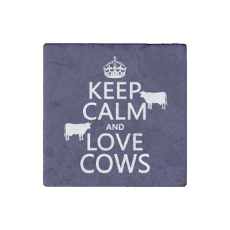 Keep Calm and Love Cows (all colors) Stone Magnet